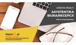 Asystent/ka Biura/ Recepcji - osoba z orzeczeniem praca stacjonarna w Warszawie