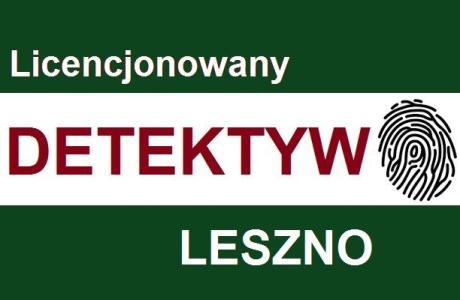 Detektyw Leszno,Poznań,Wschowa,Rawicz