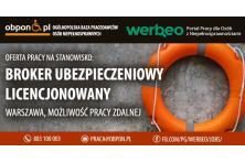 Broker Ubezpieczeniowy Licencjonowany - praca stacjonarna w Warszawie, możliwość pracy zdalnej