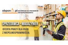 Sprzedawca-Magazynier osoba z orzeczeniem o niepełnosprawności
